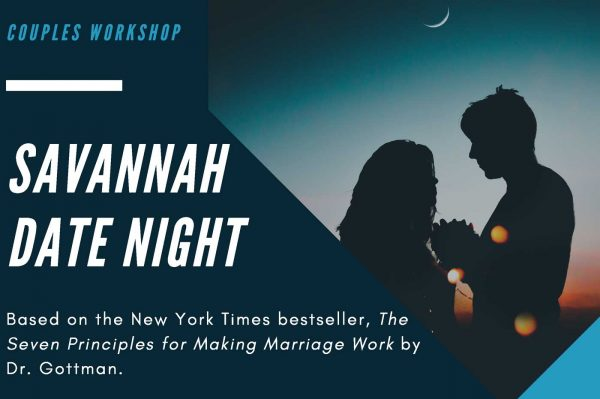 savannah date night - family first therapy